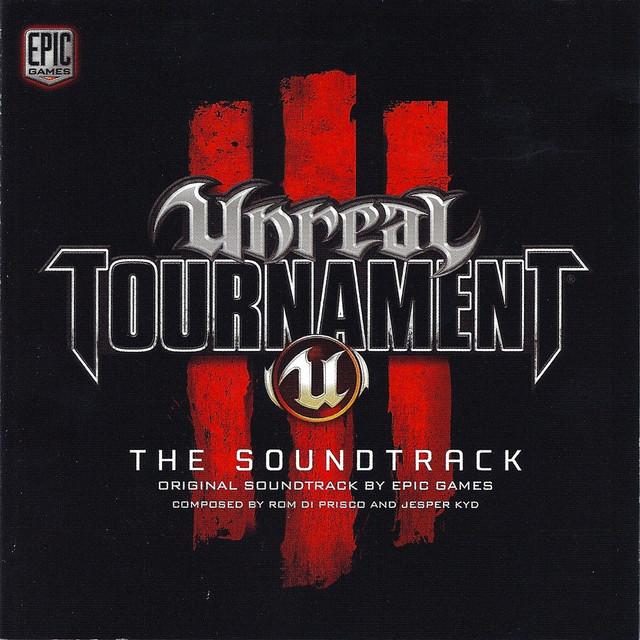 Unreal Tournament 3: Original Soundtrack by Various Artists