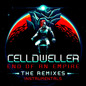 End of an Empire: The Remixes (Instrumentals)