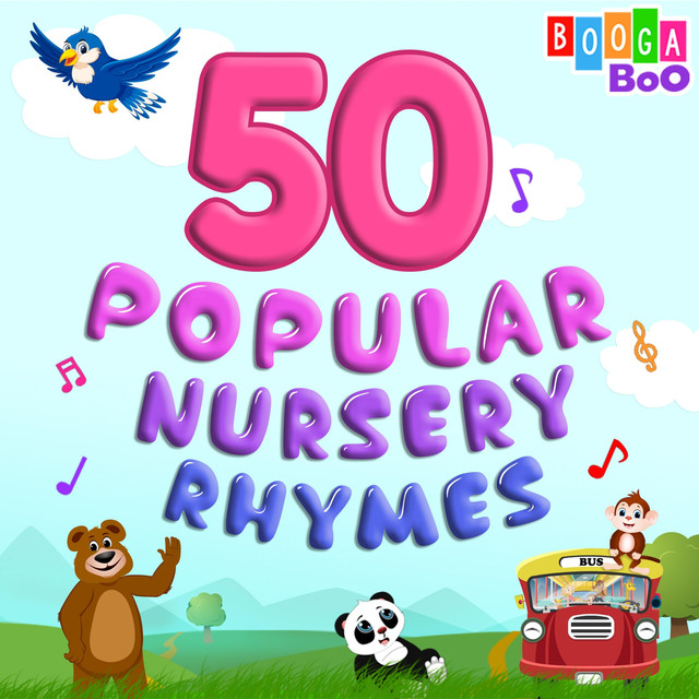 50 Popular Nursery Rhymes and Kids Songs by Booga Boo on Spotify