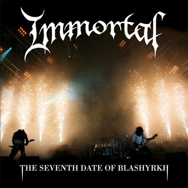 Immortal The Seventh Date of Blashyrkh album cover