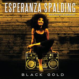 Black Gold (special guest: Algebra Blessett)