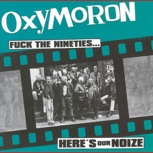 Fuck The Nineties...Here's Our Noize album