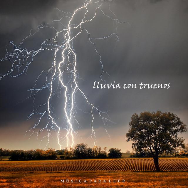 Música para Leer: Lluvia Con Truenos