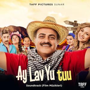 Ay Lav Yu Tuu (Film Müzikleri) Albümü