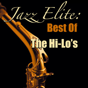 Jazz Elite: The Hi-Lo's (Live)