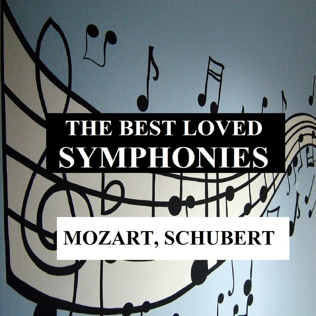 The Best Loved Symphonies - Mozart, Schubert Albumcover
