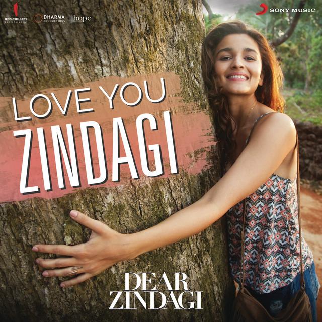 Love You Zindagi (From