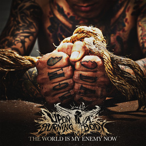 The World Is My Enemy Now album