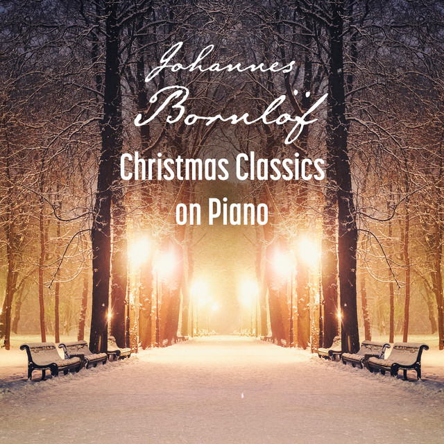 Album cover for Christmas Classics on Piano by Johannes Bornlof