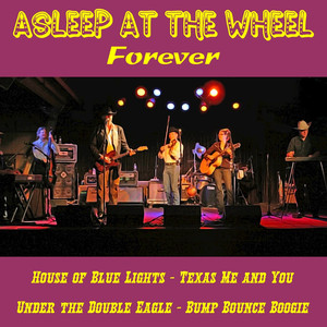 Asleep at the Wheel Forever album