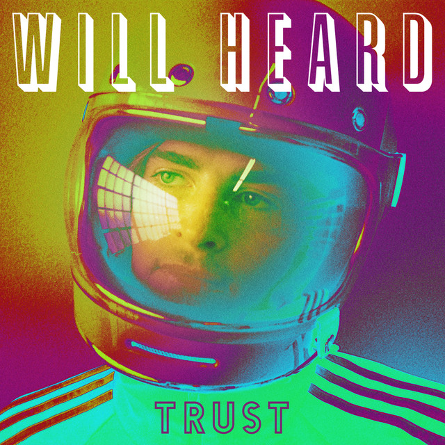 Album cover for Trust - EP by Will Heard
