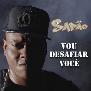 Vou Desafiar Você - MC Sapão