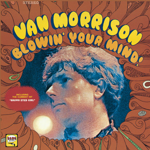 Blowin' Your Mind! - Van Morrison
