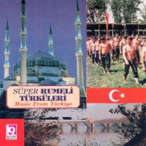 Süper Rumeli Türküleri Albümü