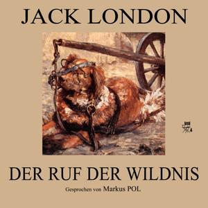 Der Ruf der Wildnis Audiobook