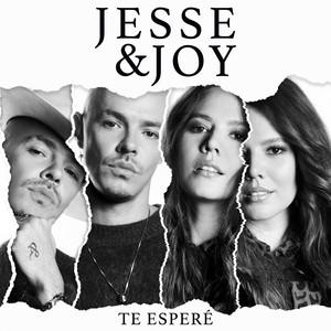 Te Esperé - Jesse Y Joy