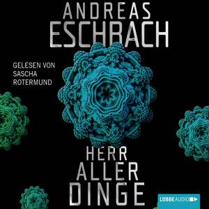 Herr aller Dinge (Ungekürzt) Audiobook
