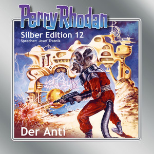 Der Anti - Perry Rhodan - Silber Edition 12