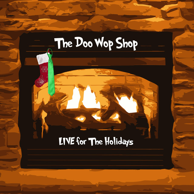 The Doo Wop Shop: Live for the Holidays