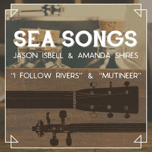 Jason Isbell, I Follow Rivers på Spotify