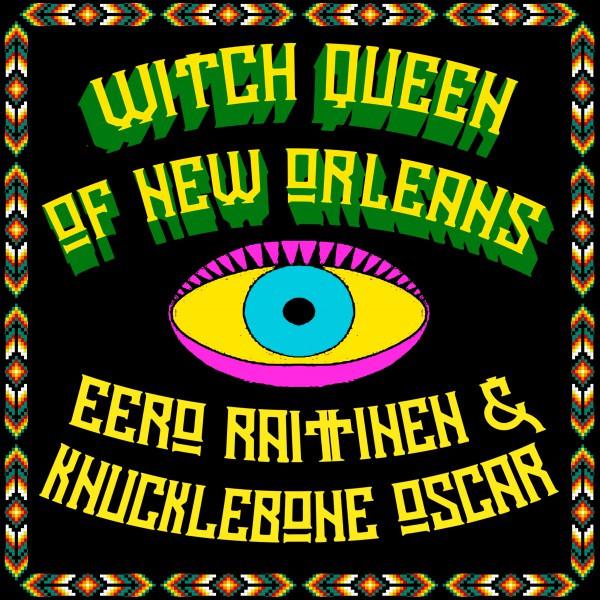 Eero Raittinen & Knucklebone Oscar - single