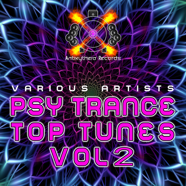 Psy Trance Top Tunes, Vol  2 by Various Artists on Spotify
