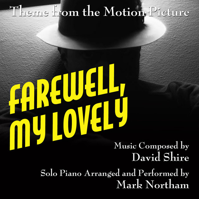 "Theme for Solo Piano (from the Motion Picture score to ""Farewell, My Lovely"")"