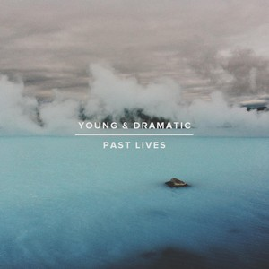 Young and Dramatic
