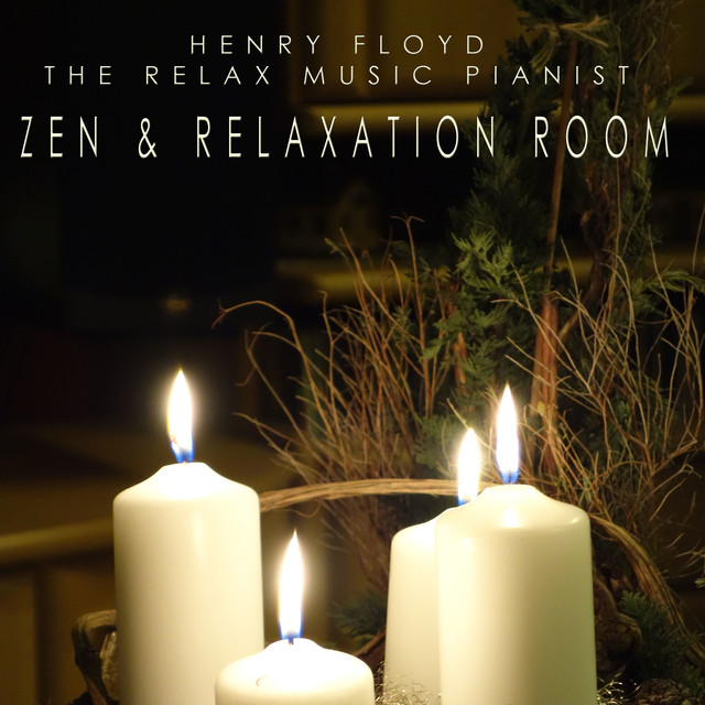 Album cover for Zen & Relaxation Room by Henry Floyd, The Relax Music Pianist