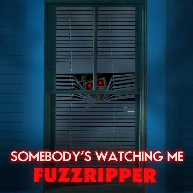 Somebodys watching