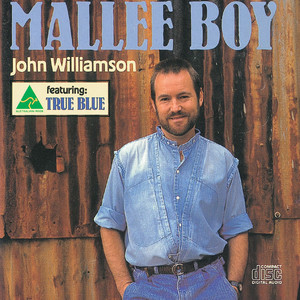 Mallee Boy - John Williamson