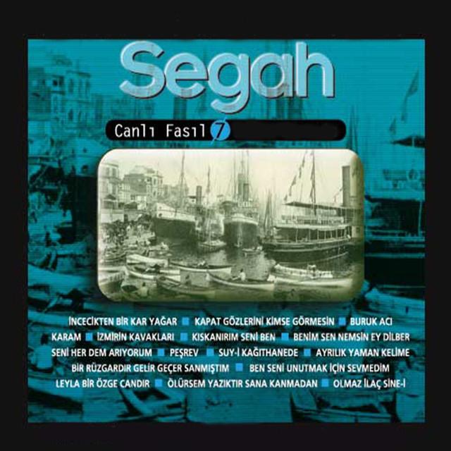 Segah / Canlı Fasıl, Vol. 7 (Türk Müziği Koleksiyonu)