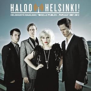 Helsingistä Maailman Toiselle Puolen – Parhaat 2007-2012 Albumcover
