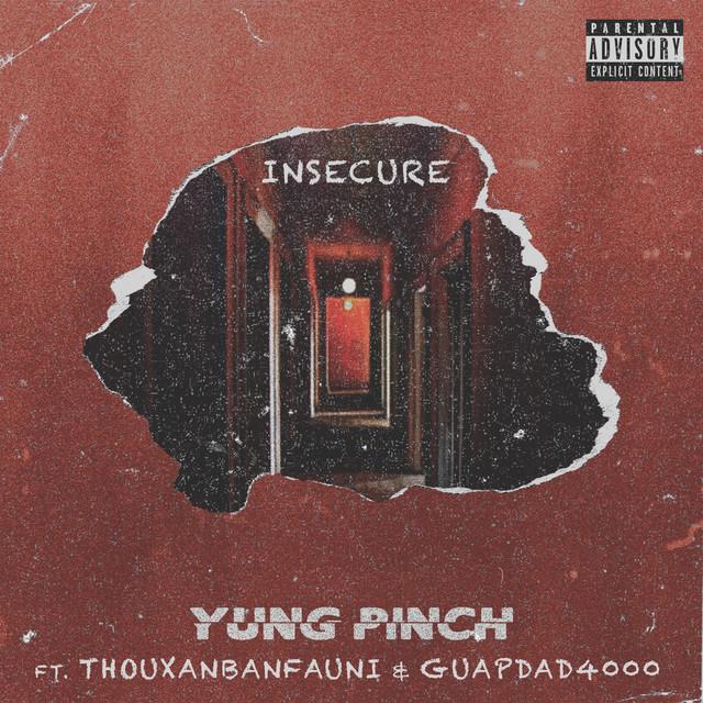 Insecure (feat. Guapdad 4000 & Thouxanbanfauni)