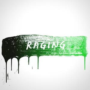 Raging - Kygo