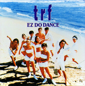 EZ DO DANCE / trf album