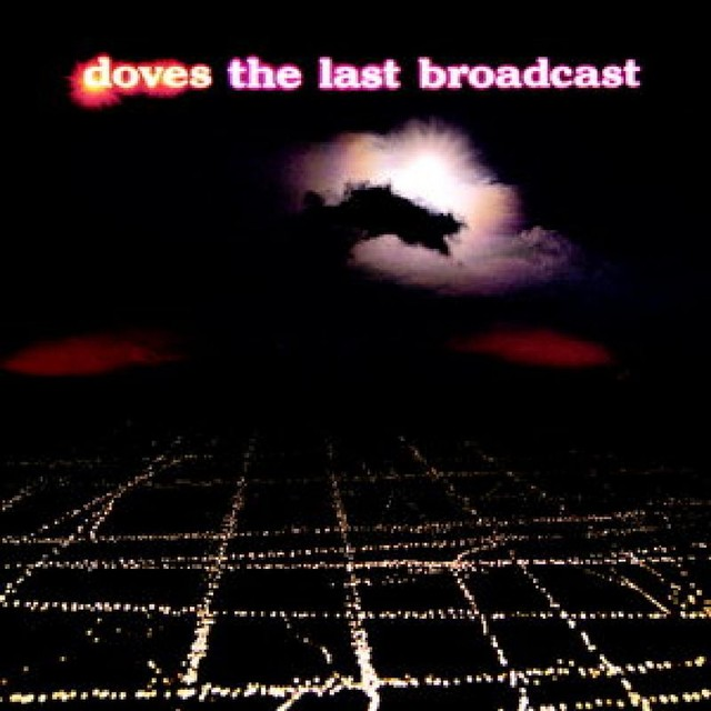 Album cover for The Last Broadcast by Doves