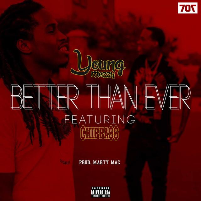 Better Than Ever (feat. Chippass)
