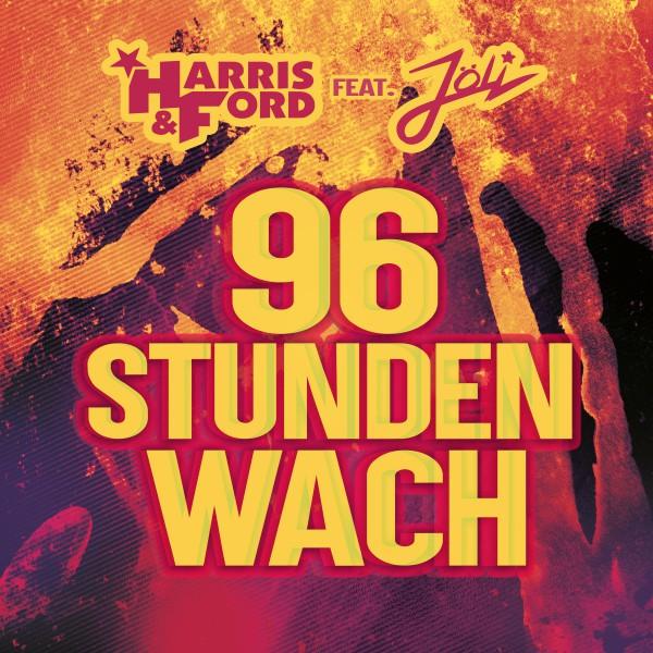 96 Stunden wach (feat. Jöli)
