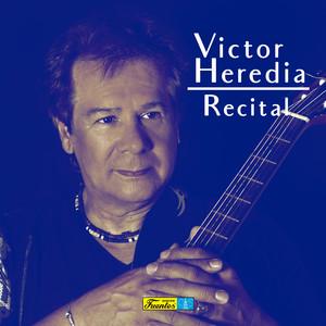 Victor Heredia... Recital album