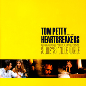 She's The One  - Tom Petty