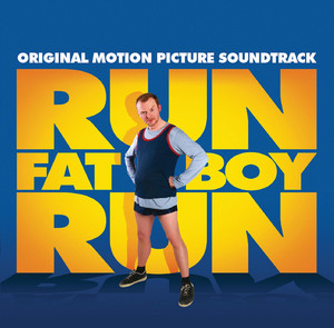 Run Fatboy Run Original Soundtrack - Tom Baxter
