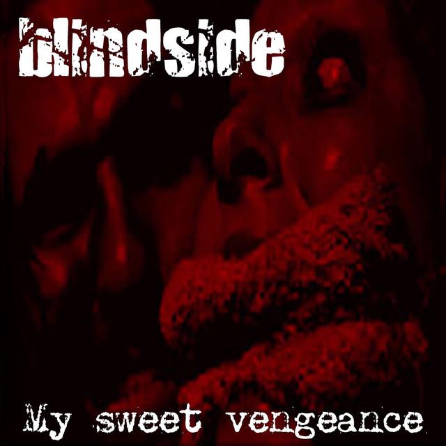 Album cover for My Sweet Vengeance by Blindside