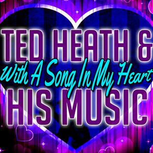 Ted Heath & His Music You're Nearer cover