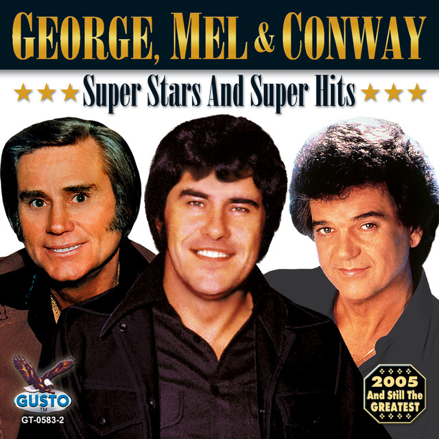 George Jones, Conway Twitty, MEL STREET Super Stars And Super Hits album cover