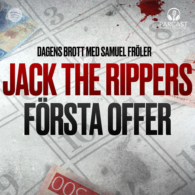 Samuel Fröler: Jack the Rippers första offer