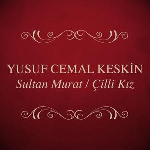 Sultan Murat / Çilli Kız Albümü