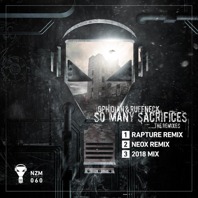 So Many Sacrifices (The Remixes)