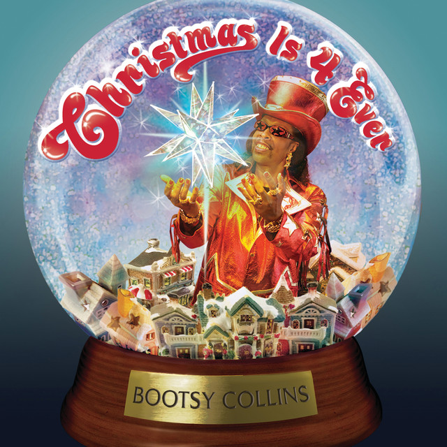 Bootsy Collins Christmas Is 4 Ever album cover