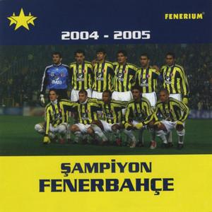 Şampiyon Fenerbahçe (2004 - 2005)